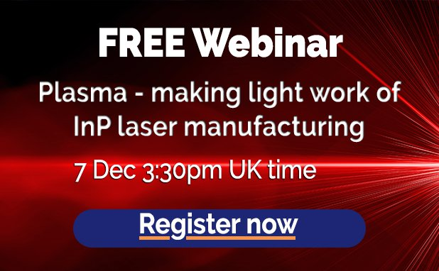 Plasma - making light work of InP laser manufacturing